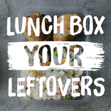Give A Cluck in 2018 January 16 JPEG - Lunchbox your leftovers (English/Welsh)