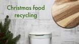 Recycle for Wales Christmas Food Videos (English)