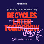 Recycle later, tomorrow, now social media asset in blue. Embargoed until 23 September 2019