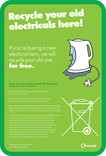'Recycle your old electricals here!' Poster A4
