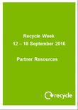 Recycle Week 2016 - The Unusual Suspects Media Pack