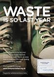 Love Your Clothes - Waste is so last year- A4 Poster