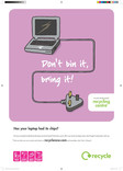 Don't bin it bring it - A3 poster for laptops
