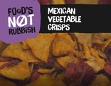 Foods Not Rubbish - Mexican Vegtable Crisps