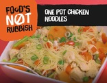 Foods Not Rubbish - One Pot Chicken noodles - Nwdls Cyw Iar Un Ddysgl
