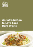 Introduction to Love Food Hate Waste resource pack