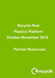 Recycle Now - Plastics Platform 2016 Resource Pack