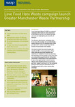 Greater Manchester Waste Partnership Love Food Hate Waste launch