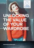 Love Your Clothes - Unlocking the value of your clothes - A4 Guide