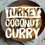 Give A Cluck in 2018 January 7 JPEG - Turkey Coconut Curry