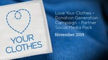 Love Your Clothes Donation Generation - Social Media pack