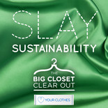 Love Your Clothes - The Big Closet Clear Out - Slay Sustainability image