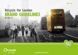 Recycle for London Brand Guidelines