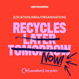 Recycle later, tomorrow, now social media asset in red. Embargoed until 23 September 2019