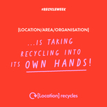 Taking recycling into its own hands social media asset in red. Embargoed until 23 September 2019