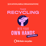 Take recycling into your own hands social media asset. Embargoed until 23 September 2019