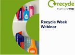 Recycle Week 2017 - webinar from 10.8.17