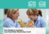 Guide to running a Love Food Hate Waste Day / Week - Wales